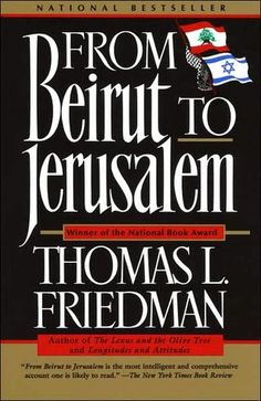 From Beirut to Jerusalem. A lot of information, then again there is a lot of history there.