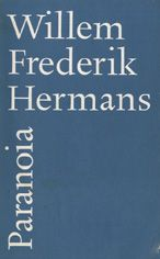 Willem Frederik Hermans - Paranoia.