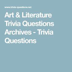Art & Literature Trivia Questions Archives - Trivia Questions