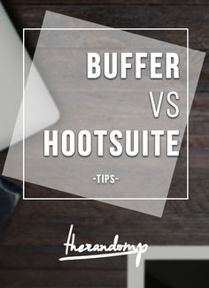 Buffer vs Hootsuite - which social media scheduling app is the best for you? http://www.therandomp.com/blog/buffer-hootsuite