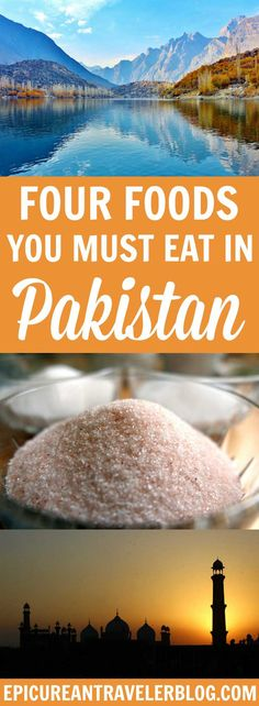 Four Pakistani Foods You Have To Taste - The Epicurean Traveler
