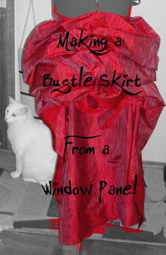 steampunk fashion - Tutorial: Making a Bustle Skirt from a Window Panel