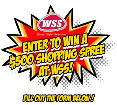 Enter to win a $500 WSS Shoes Shopping Spree.
