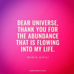 "11 Likes, 2 Comments - Angel' =) (@thelifeofi1) on Instagram: ""Love this affirmation. Dear universe, thank you for three abundance that is flowing into my…"""