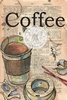 Coffee to Go Mixed Media Drawing on Distressed, DIctionary Page - prints available for purchase at www.etsy.com/shop/flyingshoes - flying shoes art studio