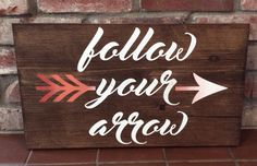 Follow your arrow. Painted wood sign. Wood arrow sign. by TinasTinkers on Etsy