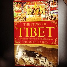 Do Kham's book of the month: The Story of Tibet: Conversations with His Holiness the Dalai Lama by Thomas Laird #bookofthemonth #reading #thestoryofTibet #history