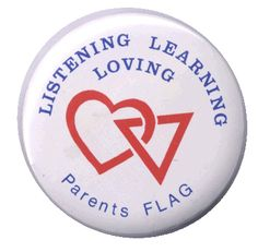 A PFLAG button, back when PFLAG stood for Parents FLAG.