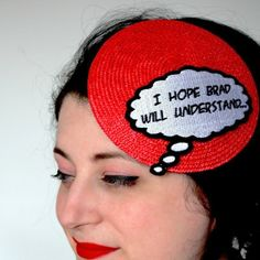 Comic inspired fascinator featuring I hope Brad will understand. fun, funky hat for fun occasions! Red base with the embroidered thought bubble in white and black. The thought bubble is machine embroidered from a design by me. Pop Art Fashion, Vintage Fashion, Fashion Design, Comic Bubble, Knitted Hats, Crochet Hats, Pin Up, Funky Hats, Thought Bubbles