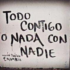 Todo contigo... ❤️ #accionpoetica #acciónpoética #colombia #accioncolombia #accionpoeticacolombia #acciónpoéticacolombia