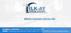 Miras Hukuku Avukatları Ankara