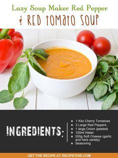 Soup Maker Recipes | red pepper and tomato soup recipe via the #soupmaker