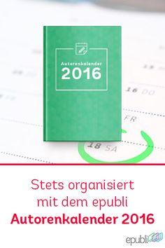 Habt ihr schon unseren Autorenkalender 2016 mit vielen #Marketing- und #Schreibtipps entdeckt? http://www.epubli.de/blog/autorenkalender-2016 #writing #selfpublishing