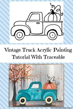 How To Paint A Vintage Pumpkin Truck Step By Step Painting - How To Paint A Vintage Pumpkin Truck Learn How To Paint This Absolutely Adorable Teal Vintage Truck With A Pumpkin In The Back Beginners Can Learn How To Do This With Acrylic Paints On An Autumn Painting, Autumn Art, Pumpkin Canvas Painting, Fall Paintings, Vintage Paintings, Ideas For Canvas Painting, Halloween Canvas Paintings, Painting Holidays, Decorative Paintings