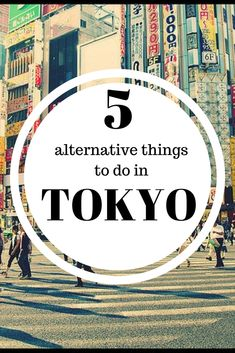 Alternative things to do in Tokyo Japan | Tokyo travel tips | Tokyo travel guide | Tokyo Japan