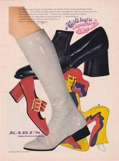 Shoes 1969 karl's footwear ad - shiny shoes and go go boots 60s Fashion Trends, 1969 Fashion, Mod Fashion, Womens Fashion, Fashion Boots, Fashion Brands, Fashion Ideas, Vintage Fashion, 60s Shoes