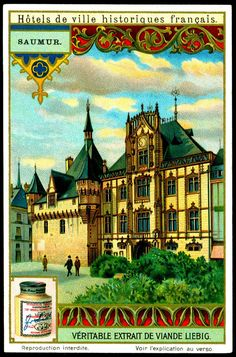"""Samur Town Hall  Liebig Beef Extract """"Historic French Town Halls"""" Belgian issue, 1912."""