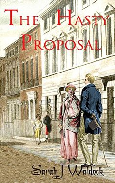 The Hasty Proposal (The Brandon Scandals Book 1) by Sarah…