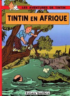 Les Aventures de Tintin - Album Imaginaire - Tintin en Afrique