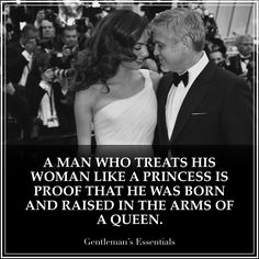 Chivalry: A man who treats his woman like a princess is proof that he was born and raised in the arms of a queen. Gentleman Quotes, Gentleman Style, Love Life Quotes, Woman Quotes, Quotes To Live By, Men Vs Boys, Chivalry, Life Motivation