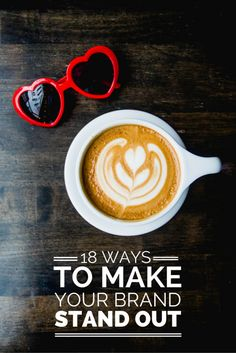 Click through for 18 Ways to make your brand stand out! Create a brand that's…