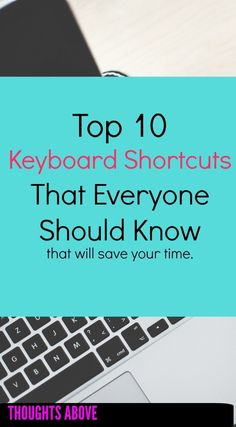 computer keyboard shortcuts mentioned in this post are for example how to save a document CTRL+S and many others. I would highly recommend that you keep