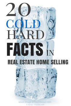 20 Cold Hard Facts in #RealEstate Home Selling: http://www.imagineyourhouse.com/2014/08/07/20-cold-hard-facts-real-estate-home-selling/