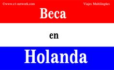 #Beca en Leiden University, #Holanda Más info en: http://www.e1-network.com/notibecas/pre-beca.html