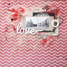 scrap & co: Love Italy  great simple LO, like the layering and like the simple one pattern background paper.