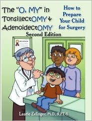 "The ""O, MY"" in Tonsillectomy & Adenoidectomy Book...I feel like I could've used this 16 days ago..."