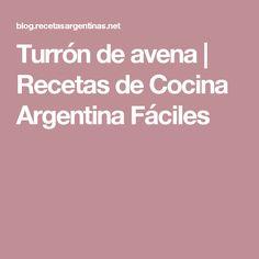 Turrón de avena | Recetas de Cocina Argentina Fáciles