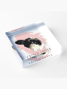 """""""Calico Cat Lover"""" Acrylic Block by MsD7 