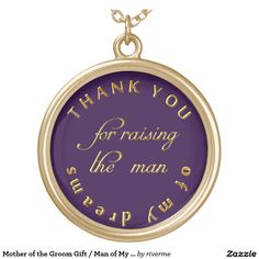 Mother of the Groom Gift / Man of My Dreams Custom Round Pendant Necklace