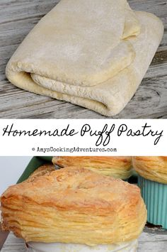 Amy's Cooking Adventures: Homemade Puff Pastry #JuliaChild