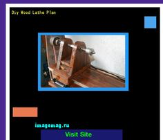 Diy Wood Lathe Plan 074203 - The Best Image Search