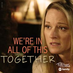 Awwwe.   The Fosters Quotes