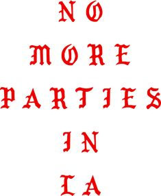 No More Parties in LA - The Life of Pablo | Sticker