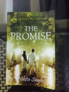 The promise!!❤️ #awesome_book#love story #fiction#nikitasingh