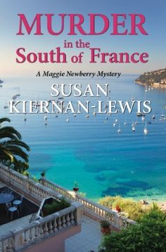 Murder in the South of France (The Maggie Newberry Mystery Series) by Susan Kiernan-Lewis, http://www.amazon.com/dp/B005GY0Y8S/ref=cm_sw_r_pi_dp_aAEYsb10HQ92Z