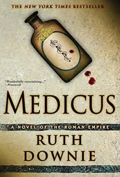 """History and Drama in """"Medicus"""" - News Break Army Medic, Harlequin Romance, Army Base, Keeping Up Appearances, Ex Wives, Roman Empire, Used Books, The Conjuring"""