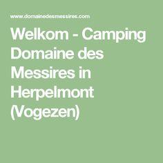 Welkom - Camping Domaine des Messires in Herpelmont (Vogezen)