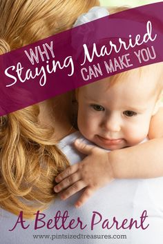 Your kids gain so many benefits form you staying married. Find out how staying married can make you a better parent! @alicanwrite