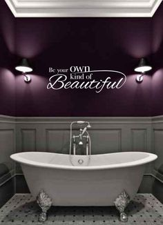 """Be Your Own Kind Of BEAUTIFUL Vinyl Wall Decal - Bathroom Wall Decal 22"""" x 7.5"""" $15.99"""