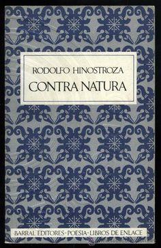 Rodolfo Hinostroza: Contra natura. Barral Editores-Poesía-Libros Enlace, nº 102. Barcelona, 1971 - Foto 1