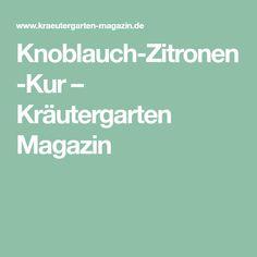 Knoblauch-Zitronen-Kur – Kräutergarten Magazin