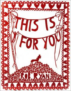 I have this lovely little book from Rob Ryan.