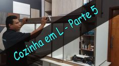 Cozinha em L - Parte 5 - Como fazer móveis Planejados