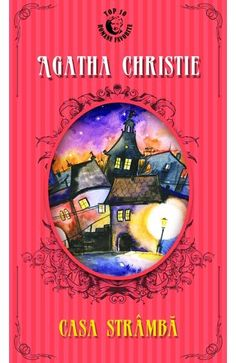 Casa stramba - Agatha Christie