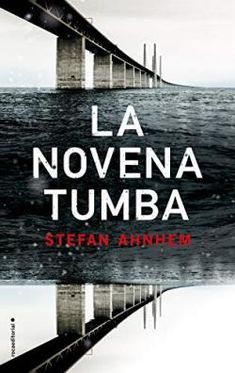 Buy La novena tumba by Santiago Del Rey, Stefan Ahnhem and Read this Book on Kobo's Free Apps. Discover Kobo's Vast Collection of Ebooks and Audiobooks Today - Over 4 Million Titles! Best Books To Read, Good Books, I Love Reading, Audiobooks, This Book, Ebooks, Paranormal, Virginia, Free Apps