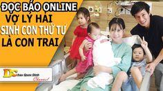 Tin tức 24h - Vợ Lý Hải sinh con thứ tư là con trai - Đọc báo Online